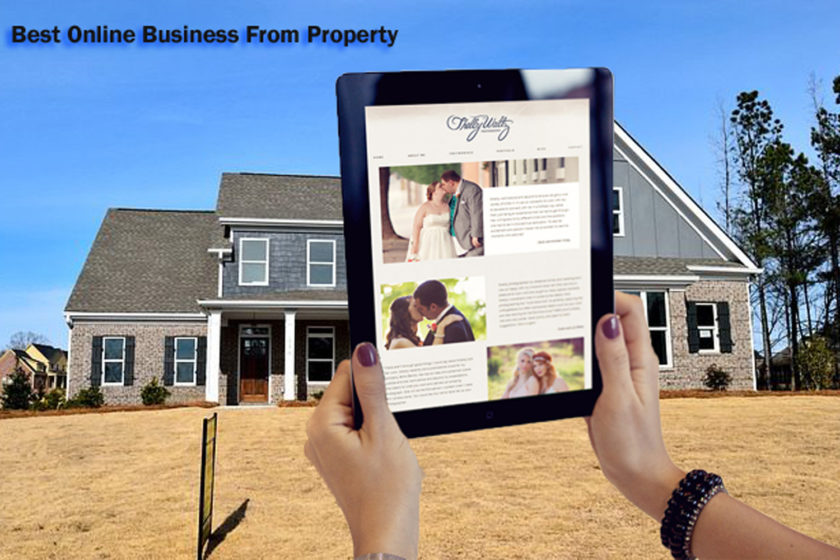 The Best Way to Begin the Best Online Business From Property