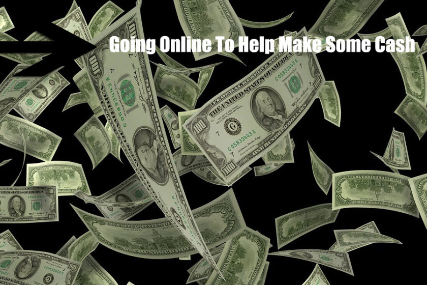 Going Online To Help Make Some Cash